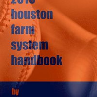 2016 Houston Astros Farm System Handbook